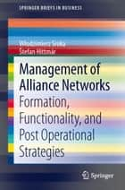 Management of Alliance Networks ebook by Włodzimierz Sroka,Štefan Hittmár