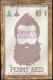 Beard Science ebook by Penny Reid