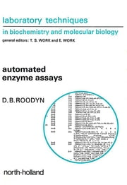 Automated Enzyme Assays ebook by D.B. Roodyn
