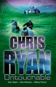 Alpha Force: Untouchable - Book 10 ebook by Chris Ryan