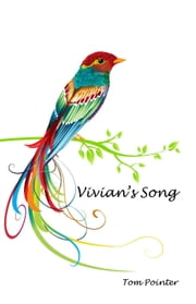 Vivian's Song ebook by Tom Pointer