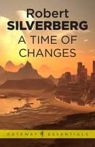 A Time of Changes ebook by