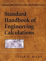 Standard Handbook of Engineering Calculations ebook by Tyler Hicks