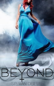 Beyond - (#1, Beyond) ebook by S.P. van der Lee