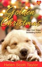 Golden Christmas ebook by
