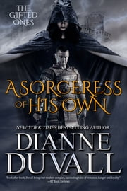 A Sorceress of His Own ebook by Dianne Duvall
