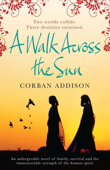 A Walk Across the Sun ekitaplar by Corban Addison