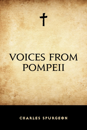 Voices from Pompeii ebook by Charles Spurgeon