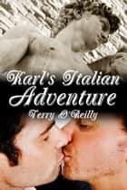 Karl's Italian Adventure ebooks by Terry O'Reilly