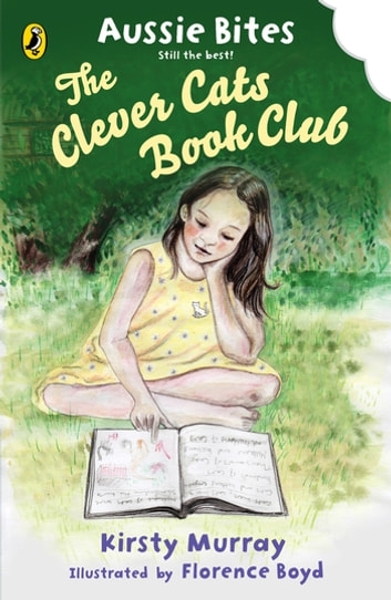 The Clever Cat Book Club: Aussie Bites ebook by Kirsty Murray