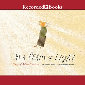 On a Beam of Light - A Story of Albert Einstein audiobook by Jennifer Berne