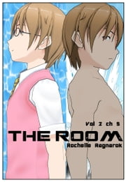 The Room Vol 2 ch 5 ebook by Rochelle Ragnarok