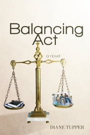 Balancing Act ebook by Diane Tupper