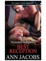 Best Reception (Necessary Roughness, Book Three) ebook by Ann Jacobs