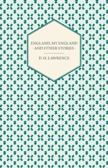 England, My England - And Other Stories ebook by D. H. Lawrence