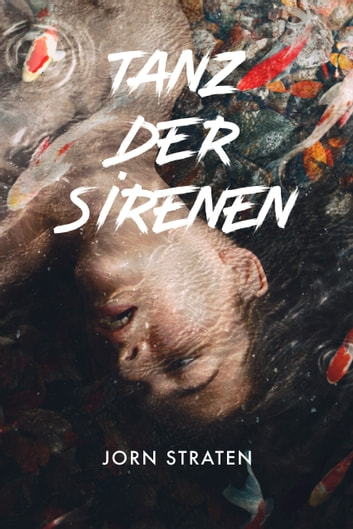Tanz der Sirenen ebook by Jorn Straten