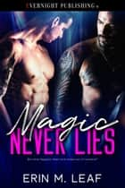 Magic Never Lies ebook by
