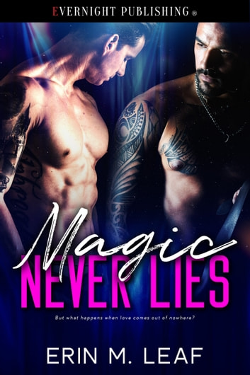Magic Never Lies ebook by Erin M. Leaf