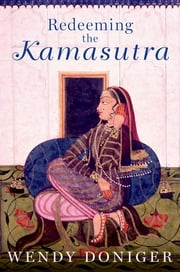 Redeeming the Kamasutra ebook by Wendy Doniger