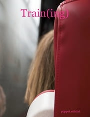 Train(ing) ebook by Poppet Subslut