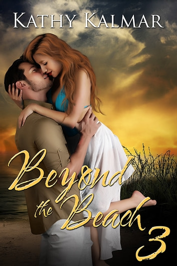 Beyond The Beach 3 ebook by Kathy Kalmar