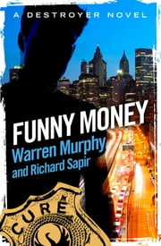 Funny Money - Number 18 in Series ekitaplar by Warren Murphy, Richard Sapir