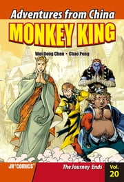 Monkey King Volume 20 - The Journey Ends ebook by Chao Peng, Wei Dong Chen