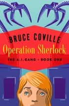 Operation Sherlock ebook by Bruce Coville