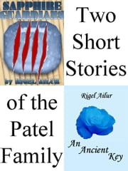 Patels: A Duology ebook by Rigel Ailur