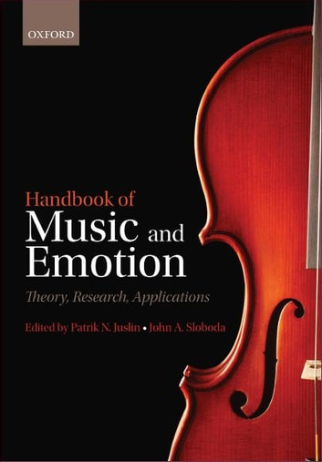 Handbook of Music and Emotion - Theory, Research, Applications ebook by