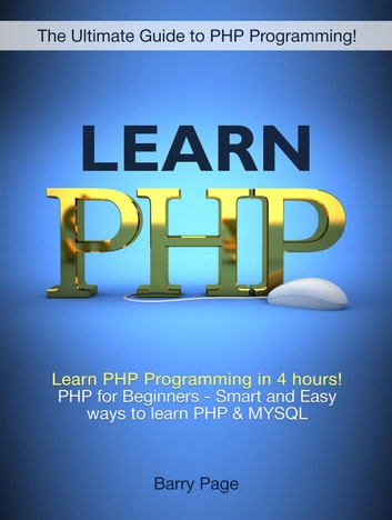 Learn Php Learn Php Programming In 4 Hours Php For Beginners