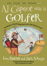 Al Capone was a Golfer ebook by Erin Barrett,Jack Mingo