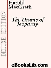 The Drums of Jeopardy ebook by MacGrath, Harold