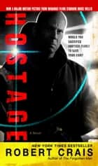 Hostage - A Novel ebooks by Robert Crais