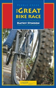 The Great Bike Race ebook by Kathy Stinson