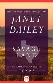 Savage Land - Texas ebook by Janet Dailey