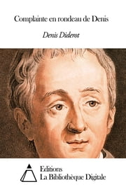 Complainte en rondeau de Denis ebook by Denis Diderot