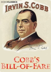 Cobb's Bill-of-Fare ebook by Irvin S Cobb