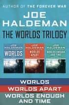 The Worlds Trilogy ebook by Joe Haldeman