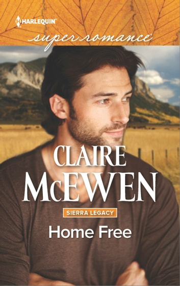 Home Free ebook by Claire McEwen