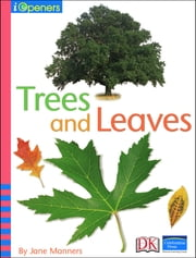 iOpener: Trees and Leaves ebook by Jane Manners