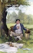 The Pickwick Papers ebook by Charles  Dickens