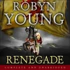 Renegade - Robert The Bruce, Insurrection Trilogy Book 2 audiobook by Robyn Young