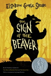 The Sign of the Beaver ebook by Elizabeth George Speare
