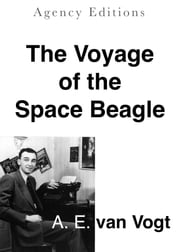 The Voyage of the Space Beagle ebook by A. E. van Vogt