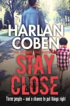 Stay Close ebook by
