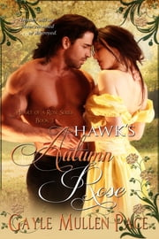 Hawk's Autumn Rose ebook by Gayle Mullen Pace