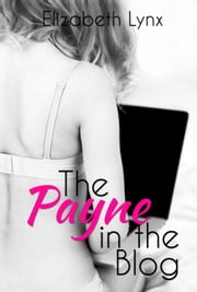 The Payne in the Blog - Cake Love ebook by Elizabeth Lynx