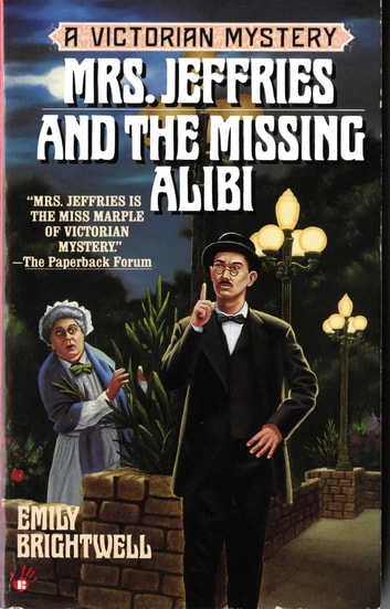 Mrs. Jeffries and the Missing Alibi ebook by Emily Brightwell