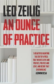 An Ounce of Practice ebook by Leo Zeilig